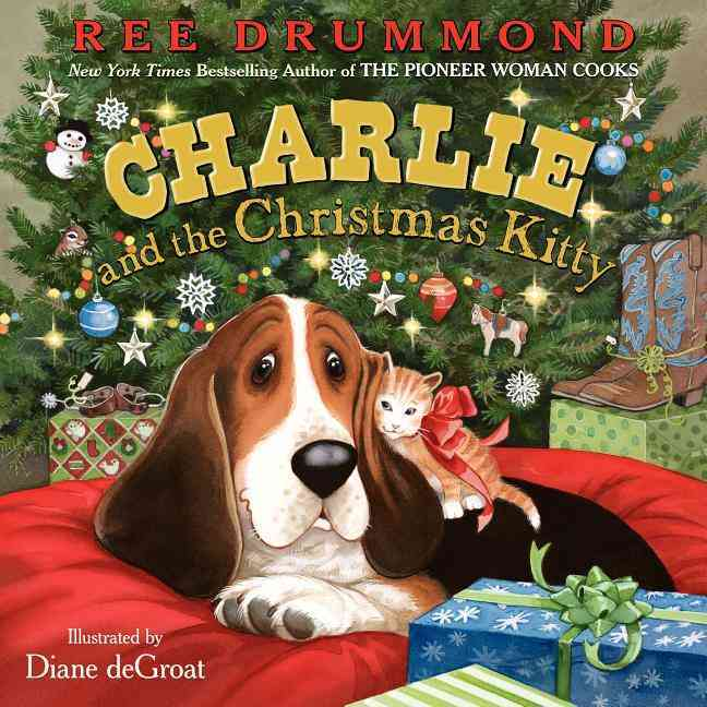 Charlie and the Christmas Kitty By Drummond, Ree/ De Groat, Diane (ILT)